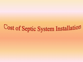 Cost of Septic System Installation