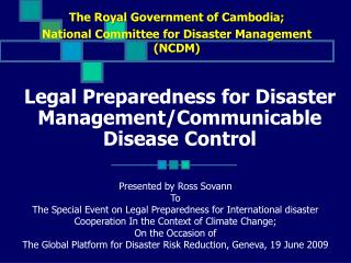 Legal Preparedness for Disaster Management/Communicable Disease Control