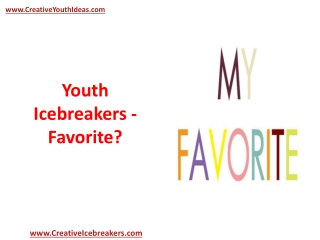 Youth Icebreakers - Favorite?