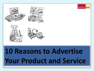 10 Reasons to Advertise Your Product and Service - Matchbox