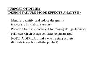 PURPOSE OF DFMEA (DESIGN FAILURE MODE EFFECTS ANALYSIS)