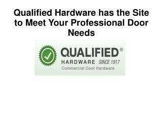 Qualified Hardware