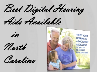 Best Digital Hearing Aids Available in North Carolina