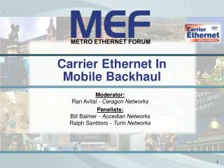 Carrier Ethernet In Mobile Backhaul