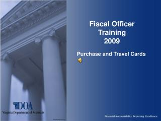 Fiscal Officer Training 2009