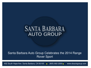Santa Barbara Auto Group Celebrates the 2014 Range Rover Spo
