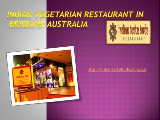 Indian Vegetarian Restaurant in Brisbane Australia