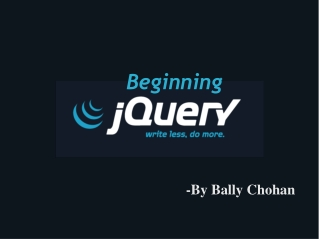 jQuery Tutorial- By Bally Chohan