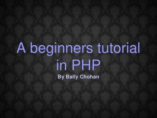 php tutorial - By Bally Chohan