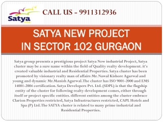 Satya new project sector-102 gurgaon 9911312936