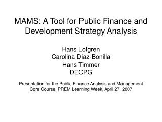 MAMS: A Tool for Public Finance and Development Strategy Analysis