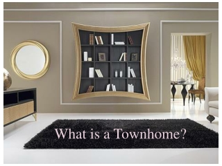 What is a Townhome?