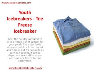 Youth Icebreakers - Tee Freeze Icebreaker