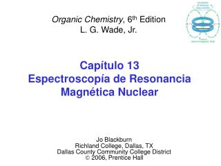 Capítulo 13 Espectroscopía de Resonancia Magnética Nuclear