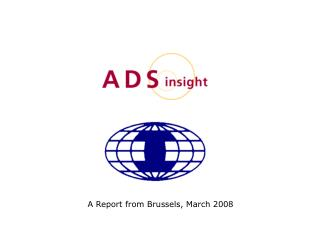 A Report from Brussels, March 2008