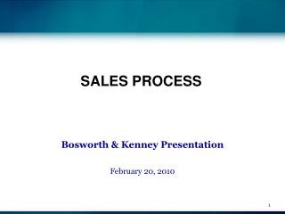 Bosworth & Kenney Presentation February 20, 2010