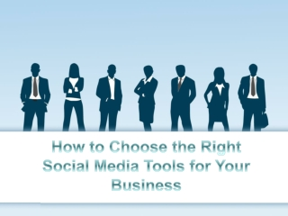 How to Choose the Right Social Media Tools