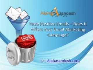 False Positive Emails