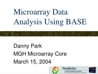 Microarray Data Analysis Using BASE