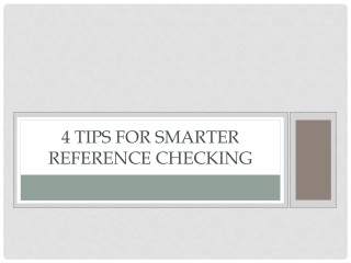 4 Tips For Smarter Reference Checking