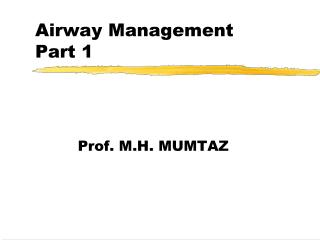 Airway Management Part 1