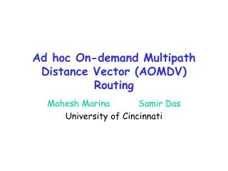 Ad hoc On-demand Multipath Distance Vector (AOMDV) Routing