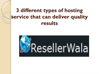 3 different types of hosting service that can deliver qualit