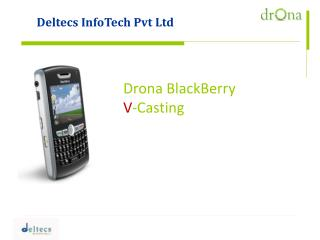 Drona BlackBerry VCasting solution from Deltecs