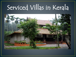 Serviced Villas in Kerala