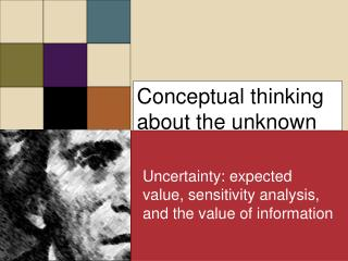 Conceptual thinking about the unknown