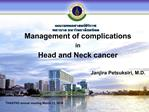 Management of complications  in  Head and Neck cancer