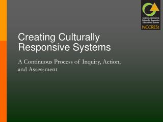 Creating Culturally Responsive Systems