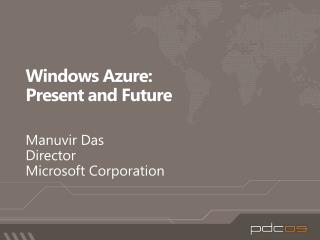 Windows Azure: Present and Future