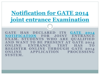 GATE 2014 Notification for joint entrance exam