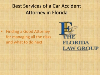 Best Services of a Car Accident Attorney in Florida
