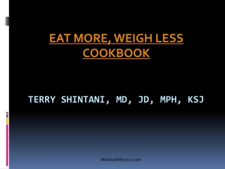 Eat More, Weigh Less 31