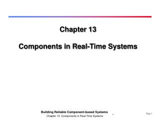 Chapter 13 Components in Real-Time Systems