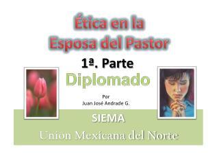 SIEMA Unión Mexicana del Norte
