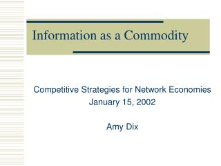 Information as a Commodity
