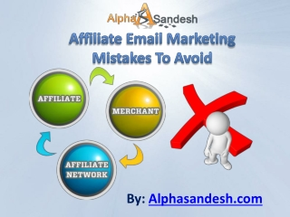 Affiliate Email Marketing Mistakes To Avoid