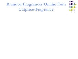 Cheap branded perfumes