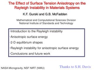 The Effect of Surface Tension Anisotropy on the Rayleigh Instability in Materials Systems
