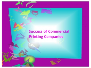 Success of Commercial Printing Companies