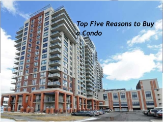 Top Five Reasons to Buy a Condo