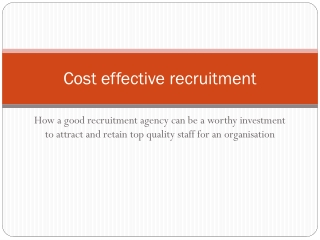 Cost effective recruitment