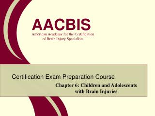Chapter 6: Children and Adolescents with Brain Injuries