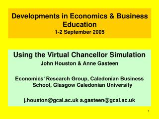 Developments in Economics & Business Education 1-2 September 2005