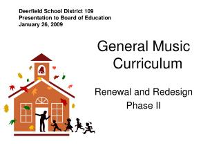 Deerfield School District 109 Presentation to Board of Education January 26,  2009