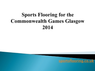 Sports Flooring for the Commonwealth Games Glasgow 2014