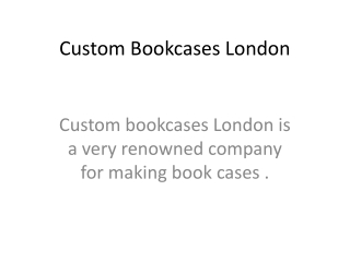 custom bookcases London